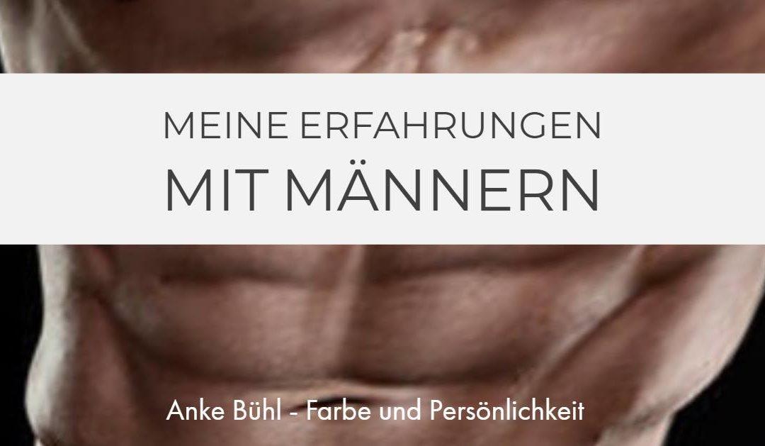Meine Erfahrungen mit Männern - Anke Bühl