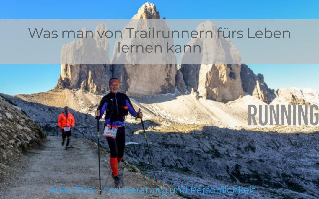Was man von Trailrunnern fürs Leben lernen kann